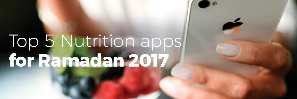 Top 5 Nutrition apps for Ramadan 2017